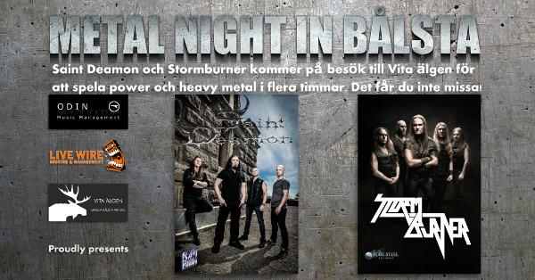 Stormburner and Saint Deamon – Metal Night In Bålsta